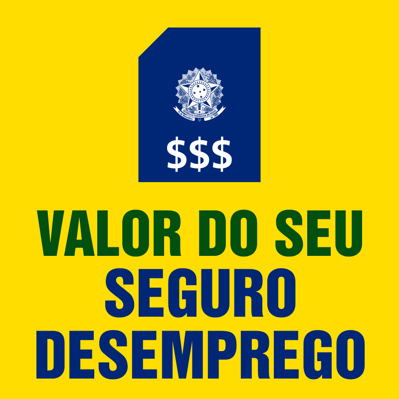 Valor do Seguro Desemprego